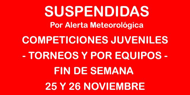 SUSPENDIDAS LAS COMPETICIONES JUVENILES (TORNEOS Y POR EQUIPOS) FIN DE SEMANA 25 Y 26 DE NOVIEMBRE