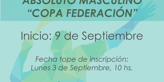 "Campeonato por Equipos Absoluto Masculino ""Copa Federación"""