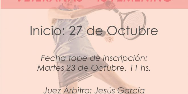 Campeonato por Equipos Veteranas +45 Femenino – Inscripciones Abiertas